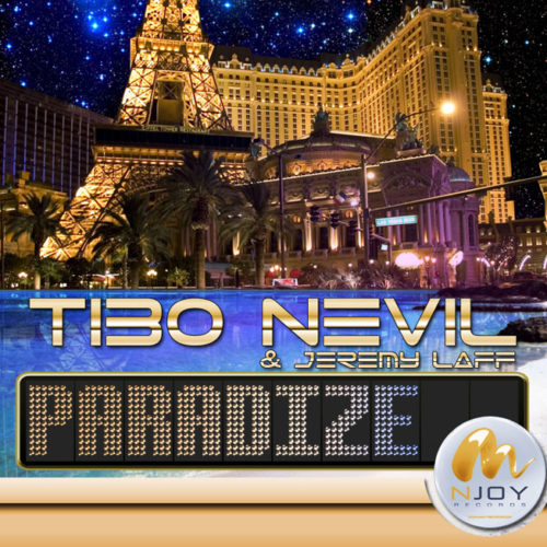 Tibo Nevil and Jeremy Laff - Paradize