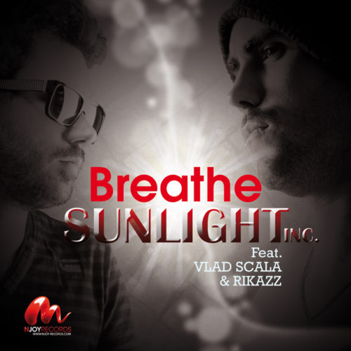 Sunlight Inc Feat Vlad Scala & Rikazz - Breathe